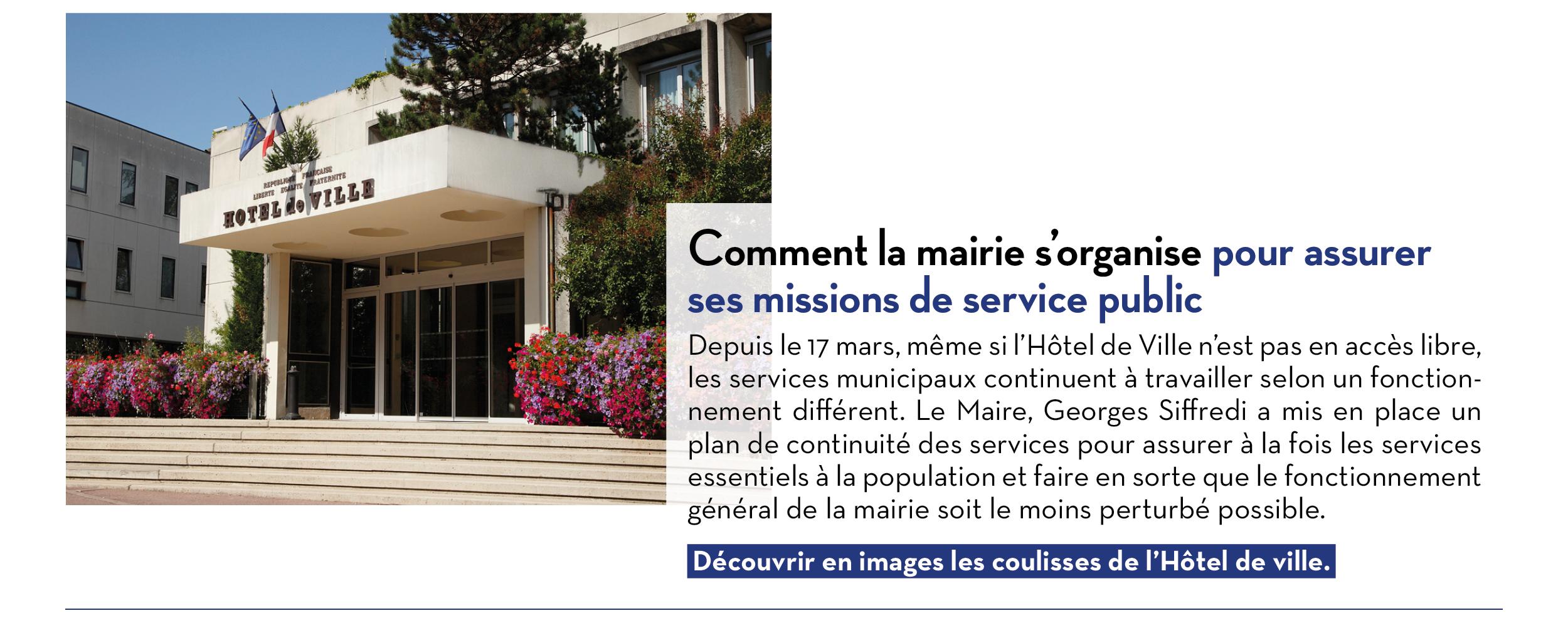 Comment la mairie s'organise pour assurer ses missions de service public