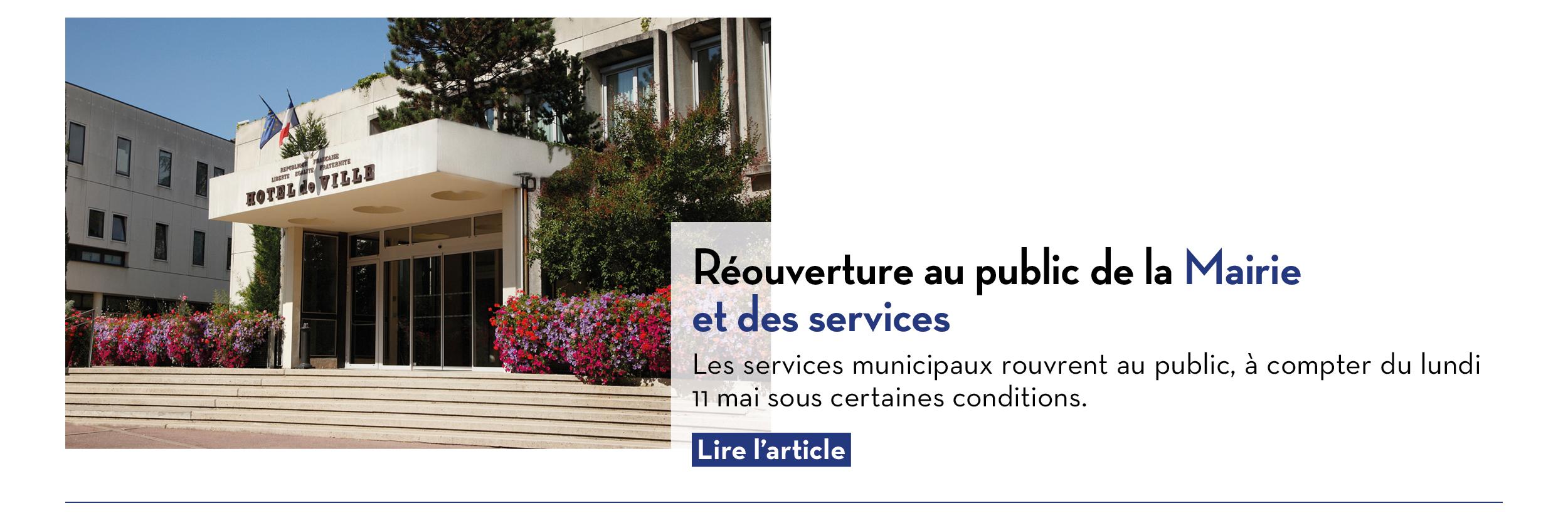 Réouverture au public de la Mairie et des services